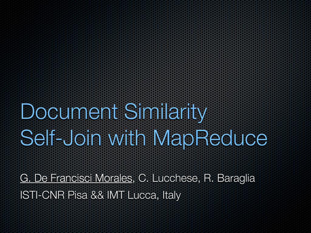 Document Similarity Self-Join with MapReduce G....