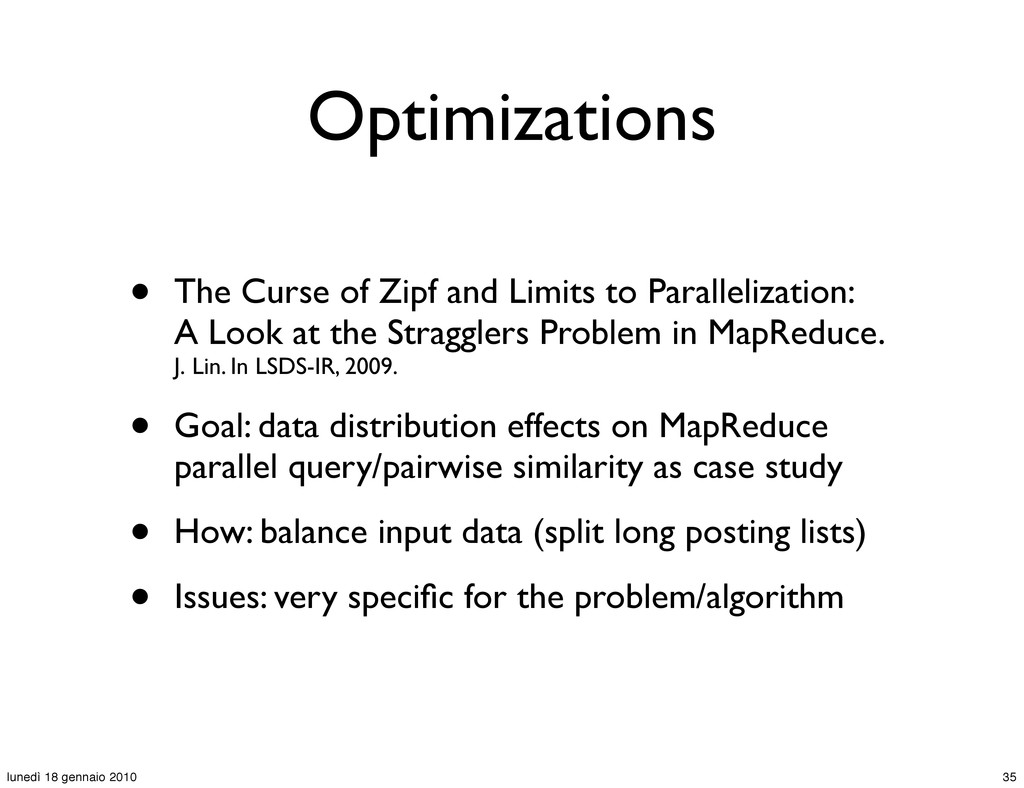 Optimizations • The Curse of Zipf and Limits to...