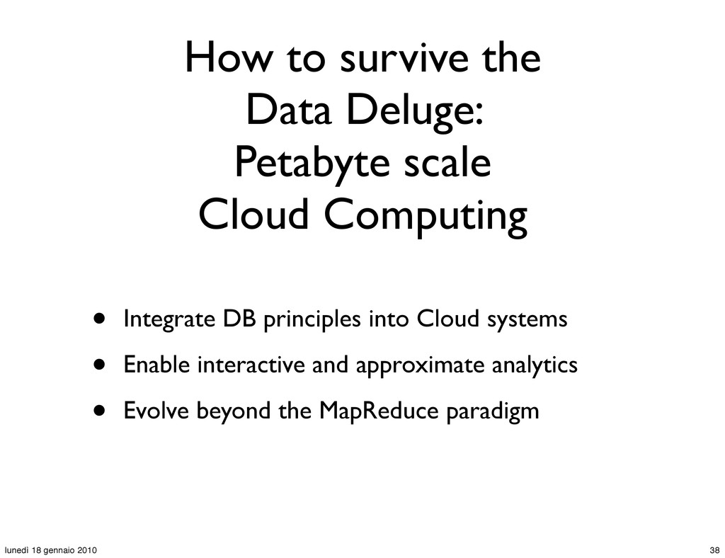 How to survive the Data Deluge: Petabyte scale ...
