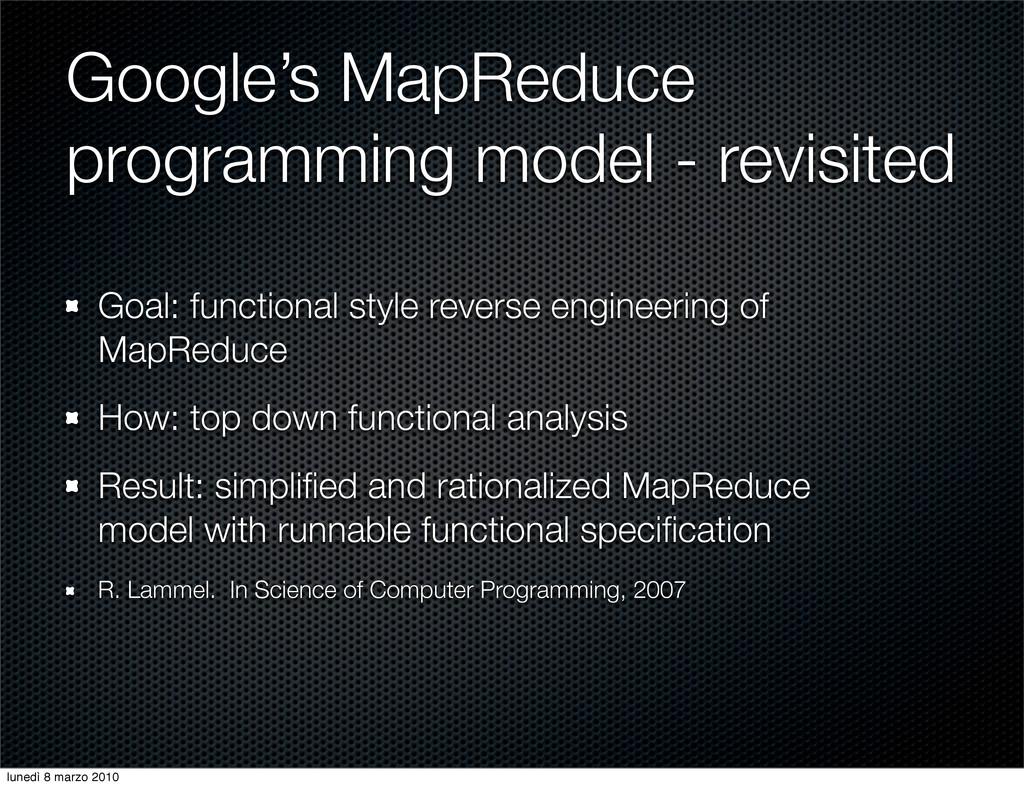 Google's MapReduce programming model - revisite...
