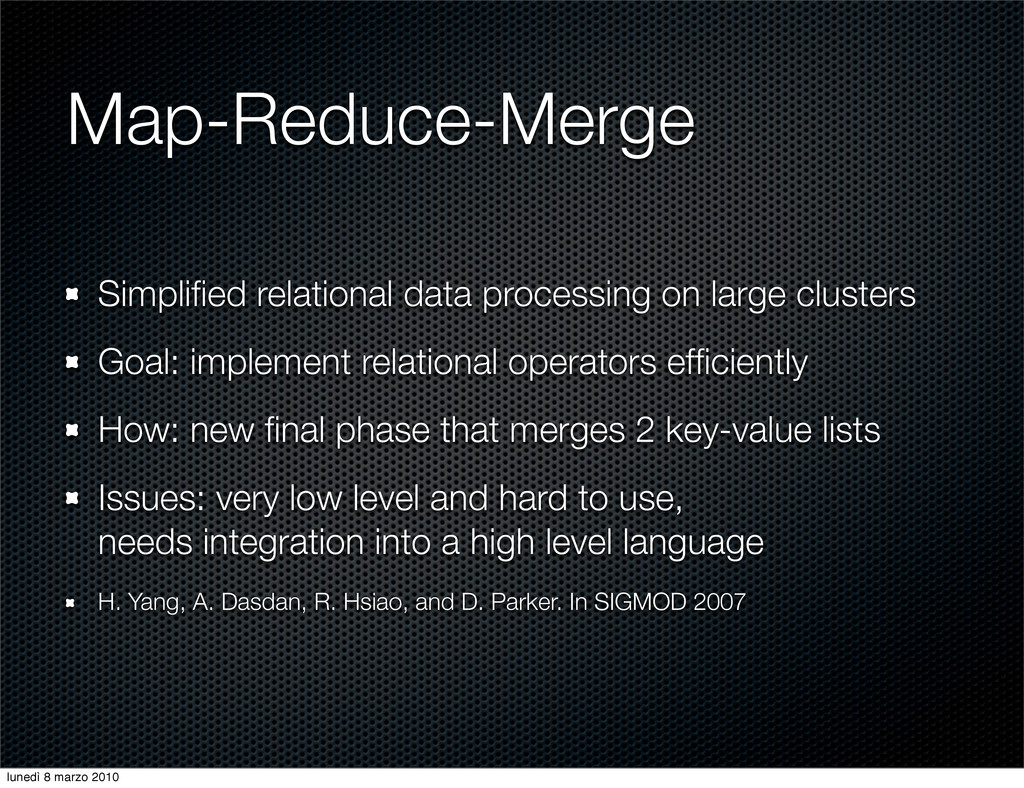 Map-Reduce-Merge Simplified relational data proc...