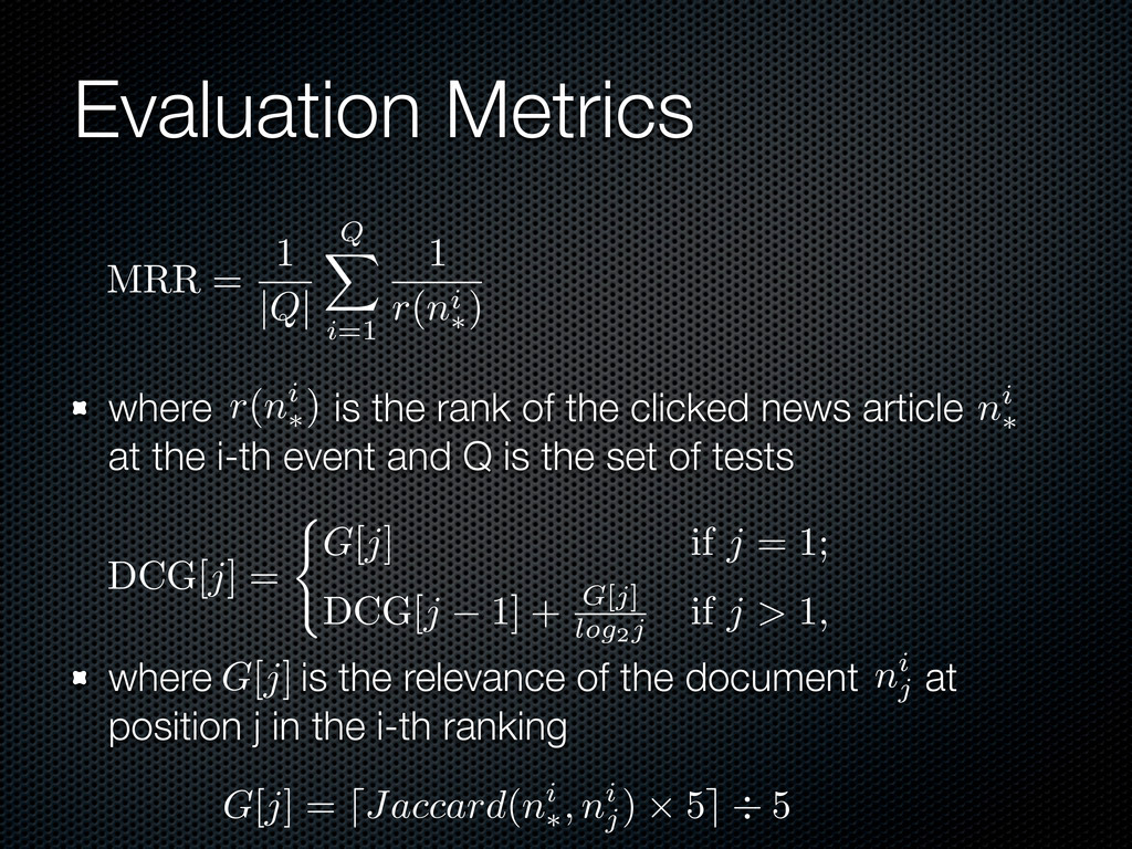 Evaluation Metrics where is the rank of the cli...