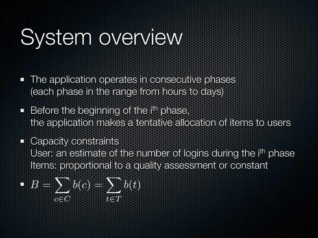System overview The application operates in con...