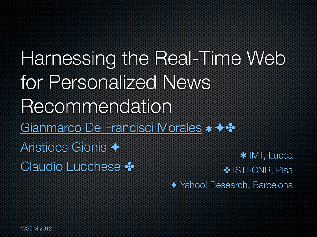 Harnessing the Real-Time Web for Personalized N...