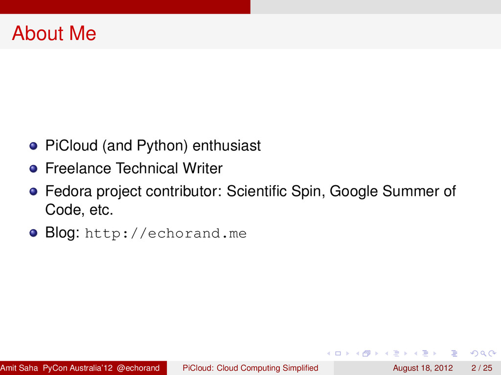 About Me PiCloud (and Python) enthusiast Freela...