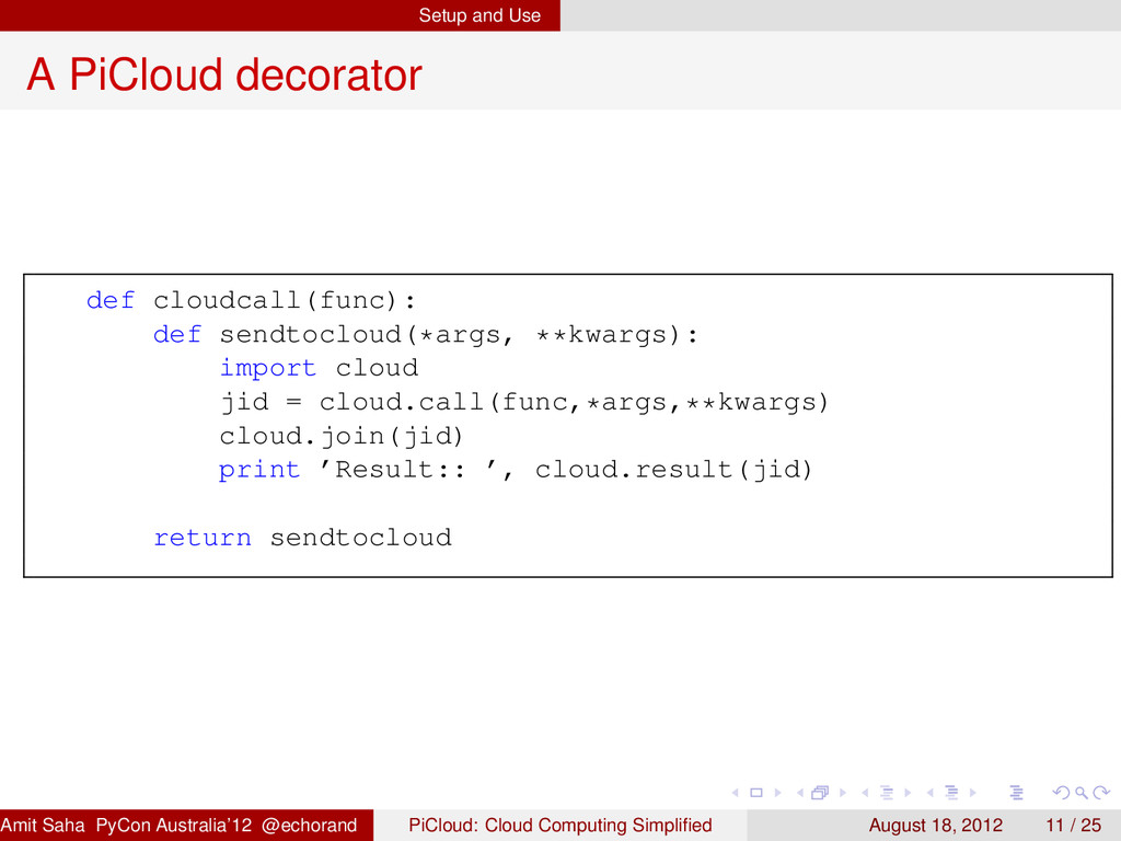 Setup and Use A PiCloud decorator def cloudcall...