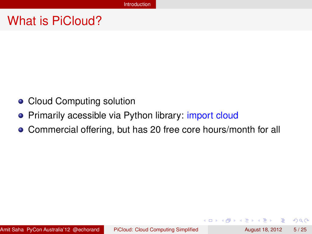 Introduction What is PiCloud? Cloud Computing s...