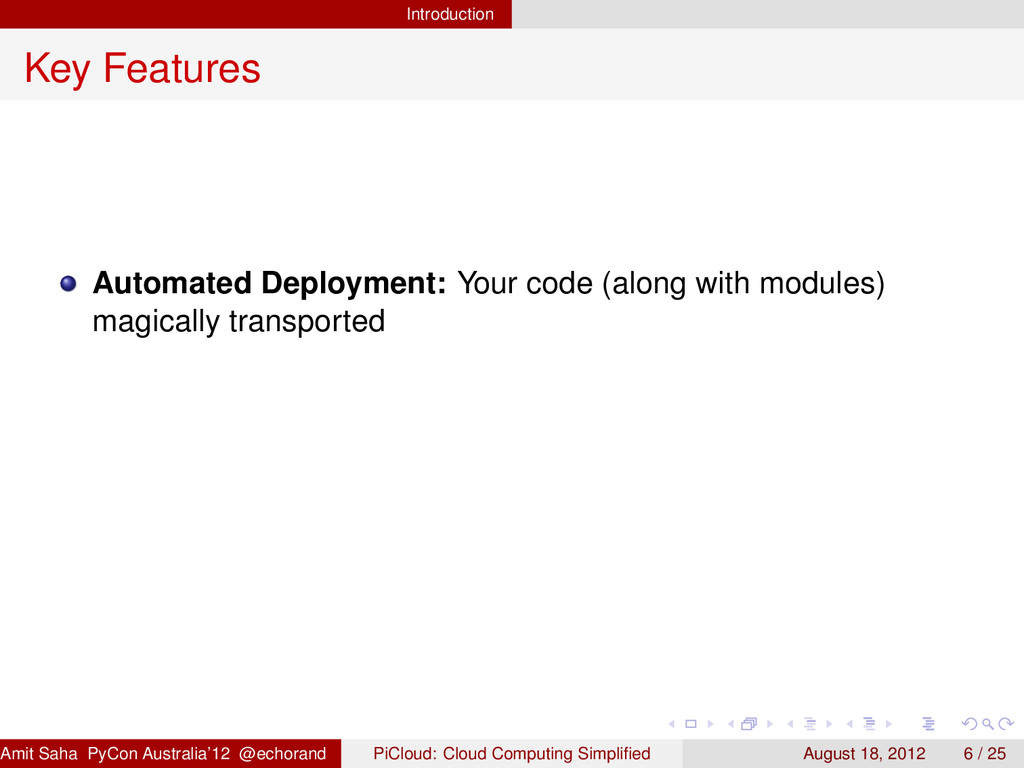 Introduction Key Features Automated Deployment:...