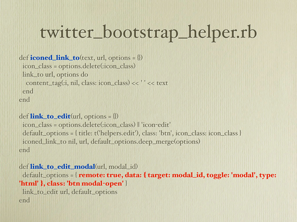 twitter_bootstrap_helper.rb def iconed_link_to(...