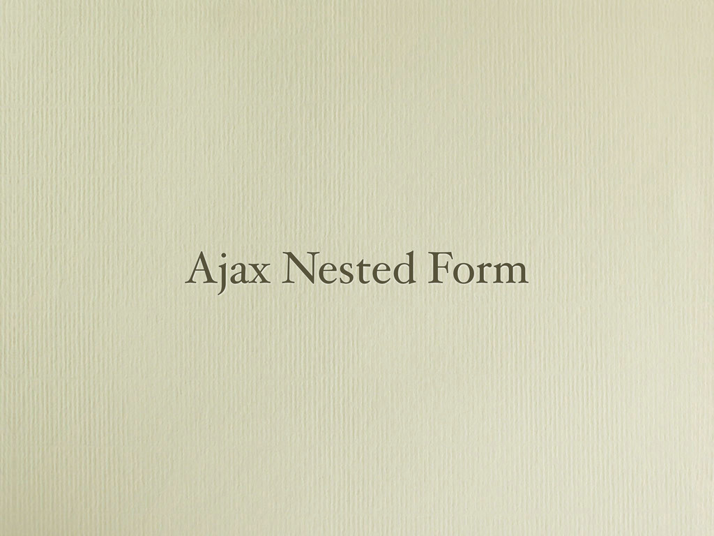 Ajax Nested Form