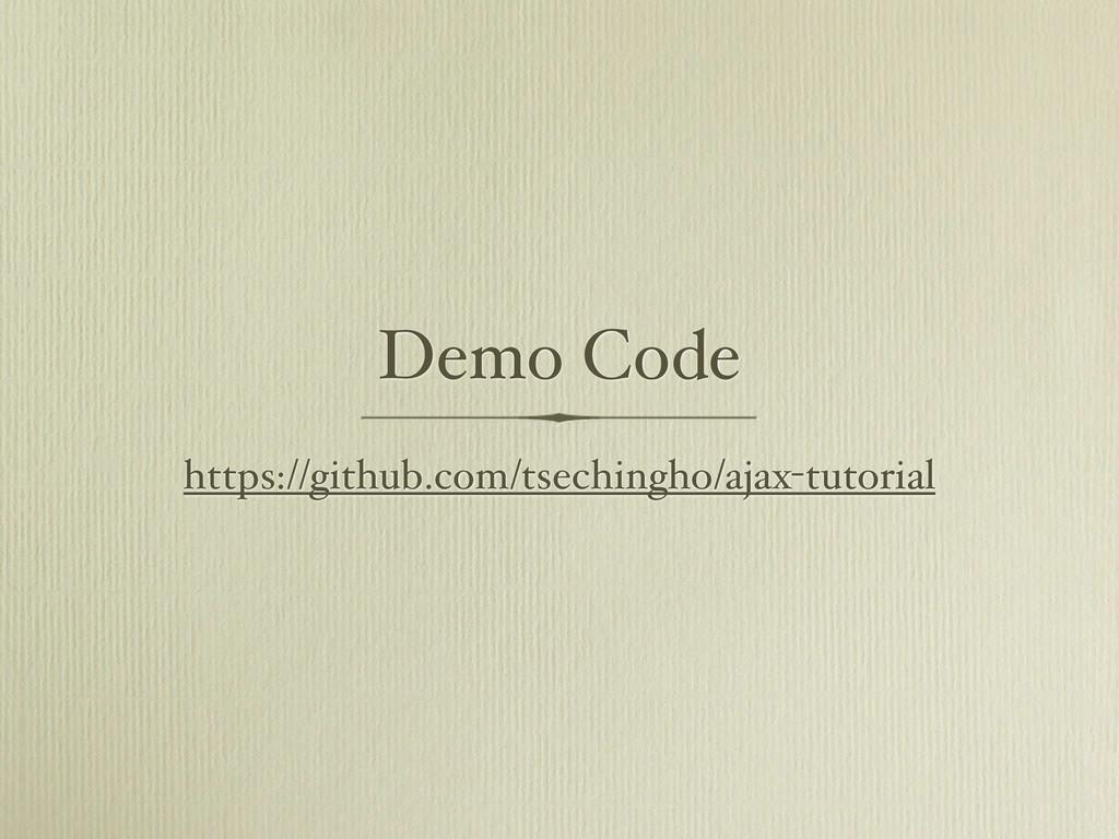 Demo Code https://github.com/tsechingho/ajax-tu...