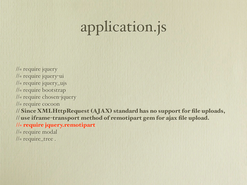 application.js //= require jquery //= require j...