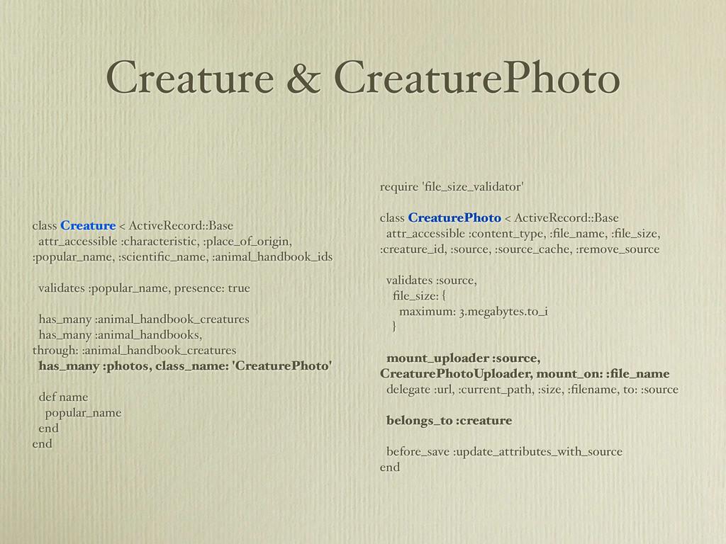 Creature & CreaturePhoto class Creature < Activ...