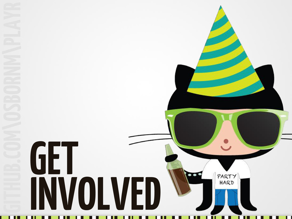 GITHUB.COM\OSBORNM\PLAYR GET INVOLVED
