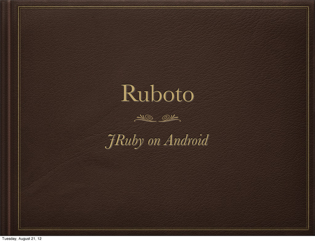 Ruboto JRuby on Android
