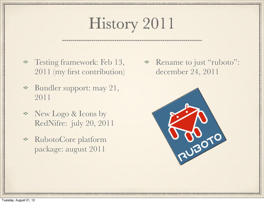 History 2011 Testing framework: Feb 13, 2011 (m...