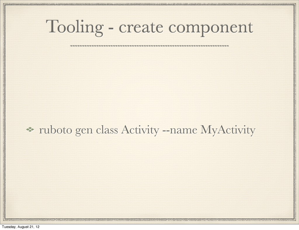 Tooling - create component ruboto gen class Act...