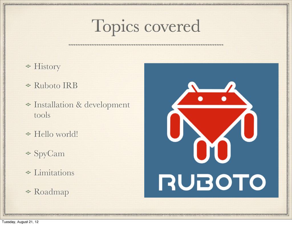 Topics covered History Ruboto IRB Installation ...