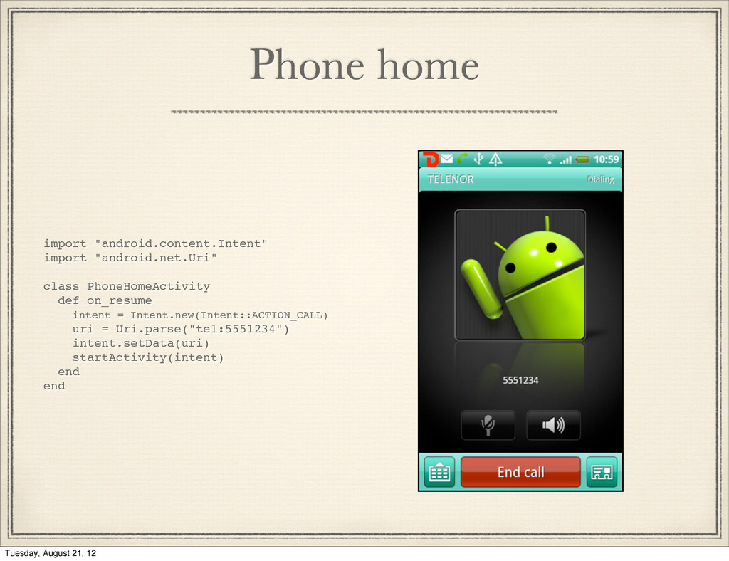 """Phone home import """"android.content.Intent"""" impo..."""
