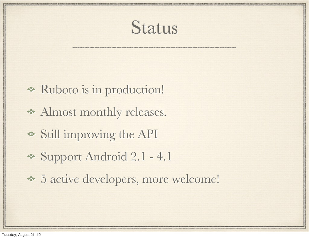 Status Ruboto is in production! Almost monthly ...