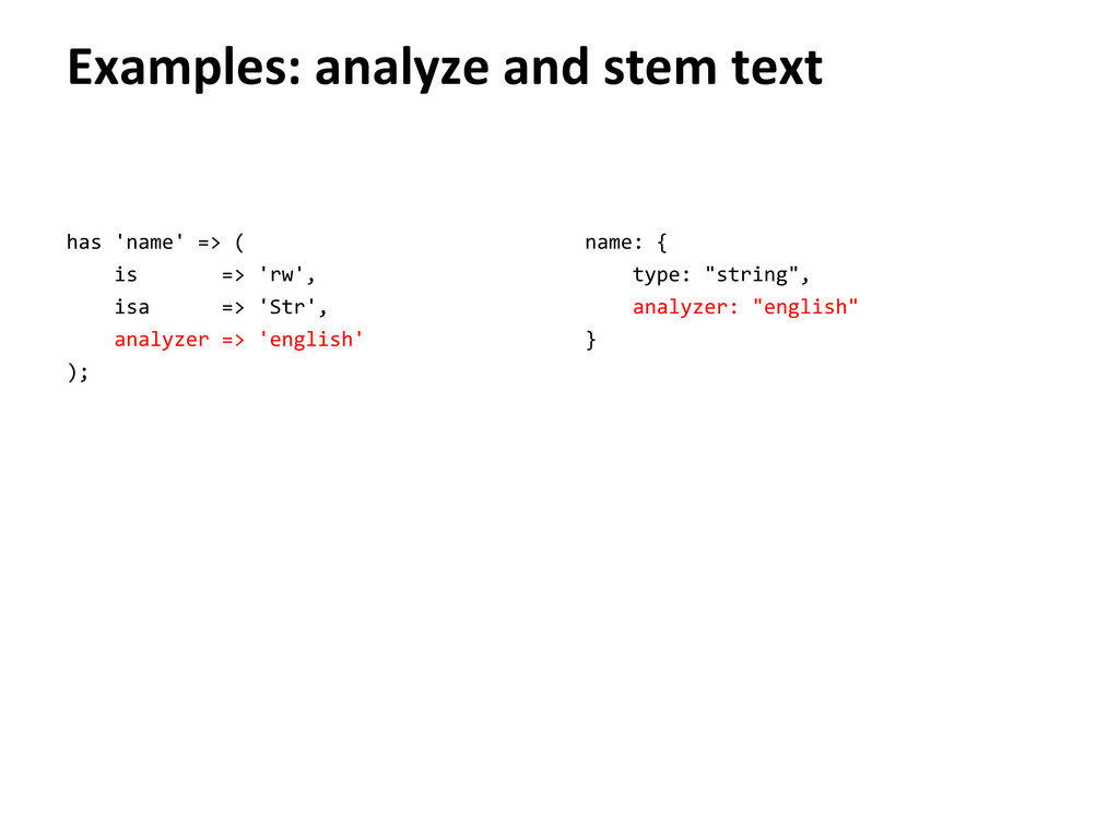 Examples: analyze and stem text has 'name' => (...