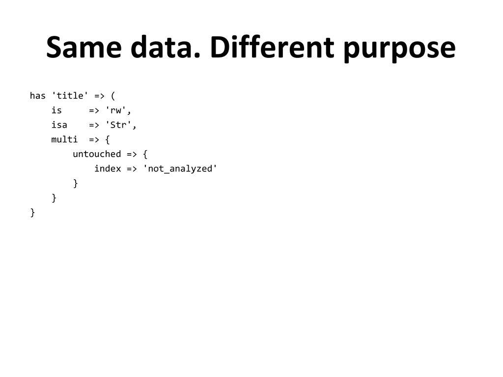 Same data. Different purpose has 'title' => ( i...