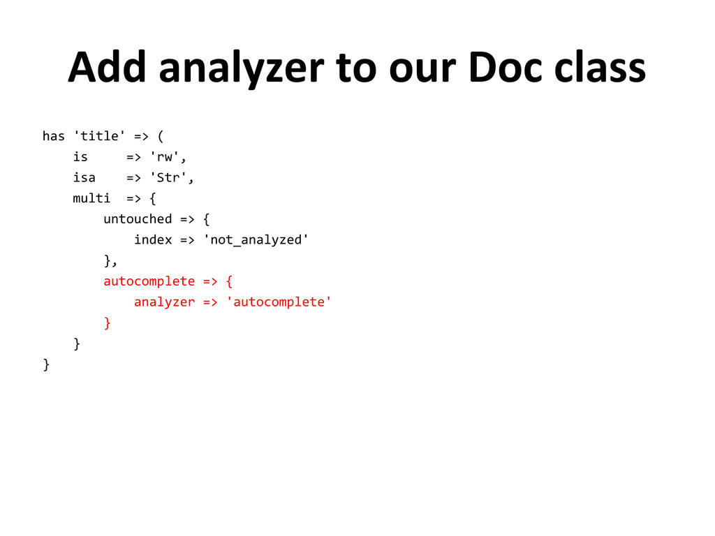 Add analyzer to our Doc class has 'title' => ( ...