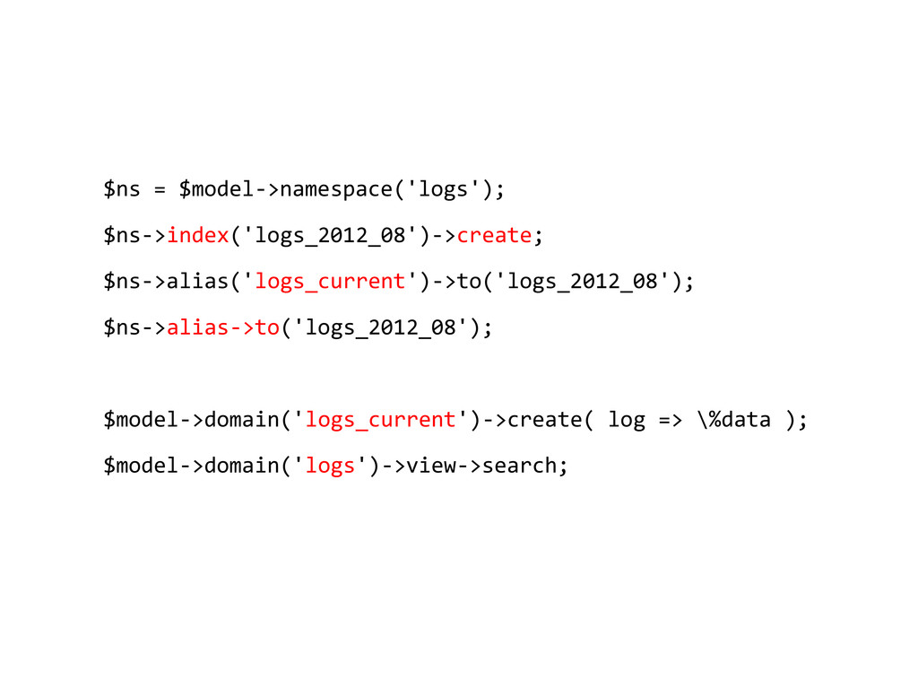 $ns = $model->namespace('logs'); $ns->index('lo...