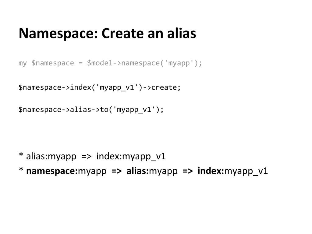 Namespace: Create an alias my $namespace = $mod...