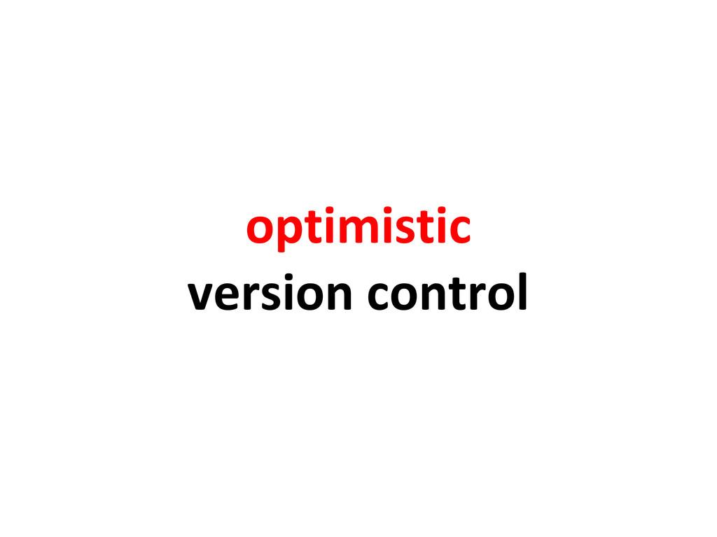 optimistic version control