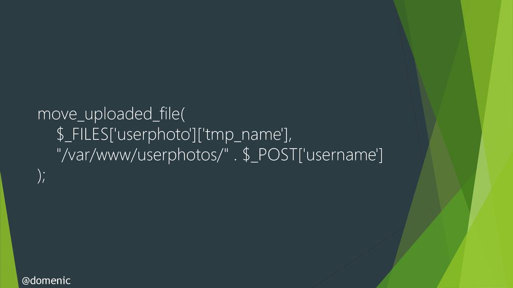 move_uploaded_file( $_FILES['userphoto']['tmp_n...