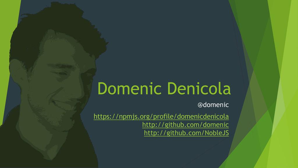 Domenic Denicola @domenic https://npmjs.org/pro...
