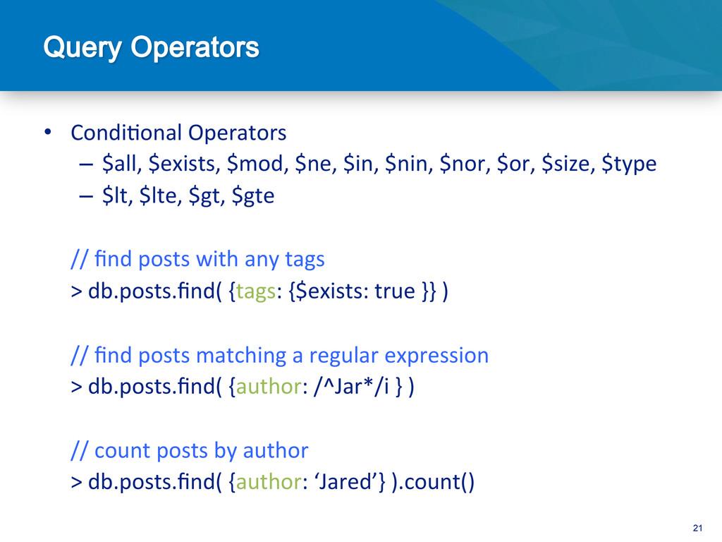 21 • Condi@onal Operators   – $all,...
