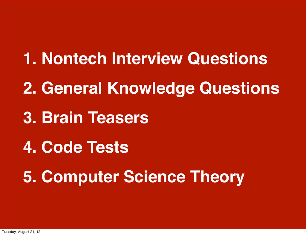 1. Nontech Interview Questions 2. General Knowl...