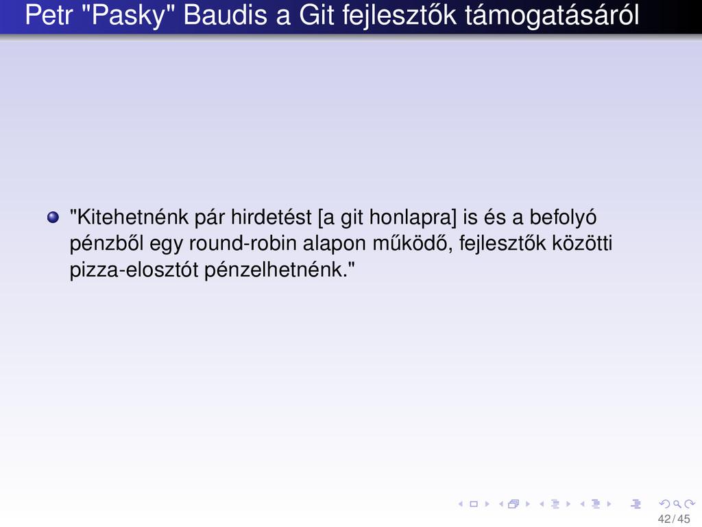 """Petr """"Pasky"""" Baudis a Git fejleszt˝ ok támogatá..."""