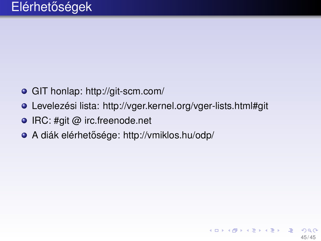 Elérhet˝ oségek GIT honlap: http://git-scm.com/...