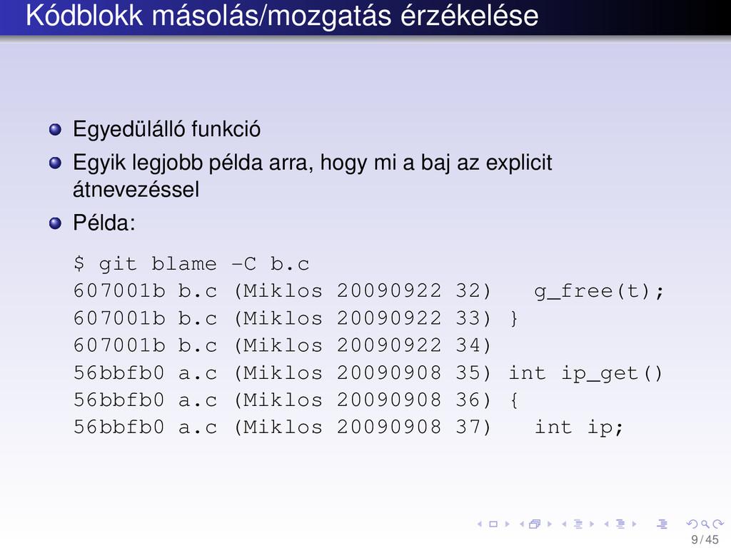 Kódblokk másolás/mozgatás érzékelése Egyedüláll...