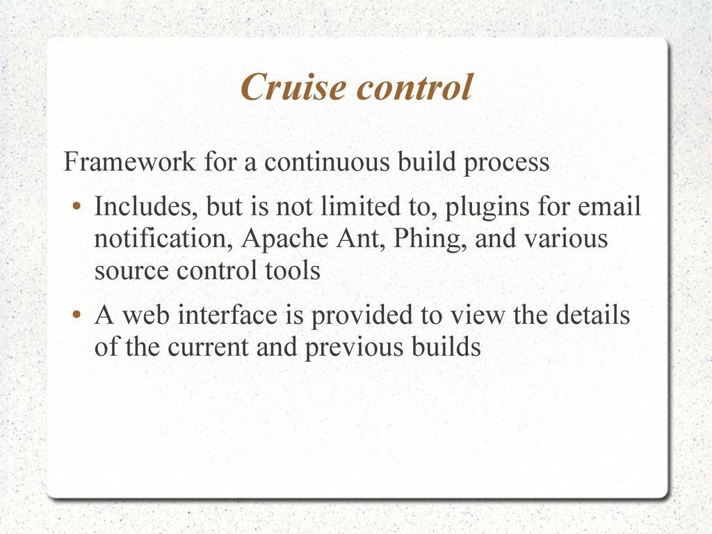 Cruise control Framework for a continuous build...