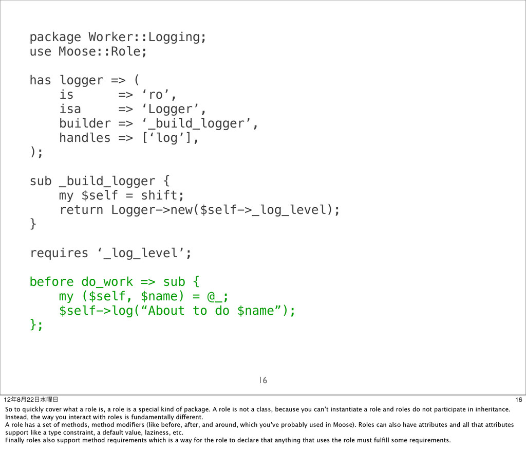package Worker::Logging; use Moose::Role; has l...