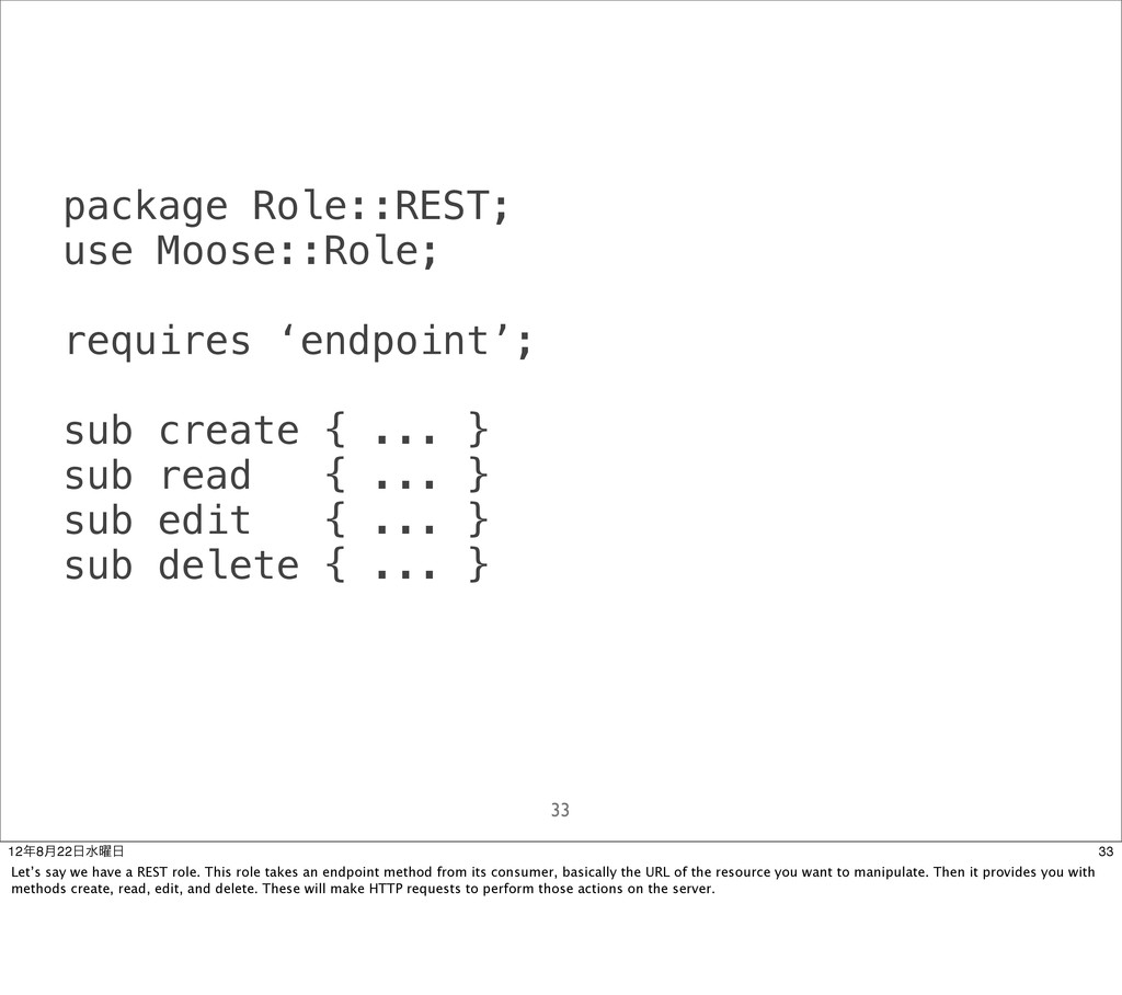 package Role::REST; use Moose::Role; requires '...