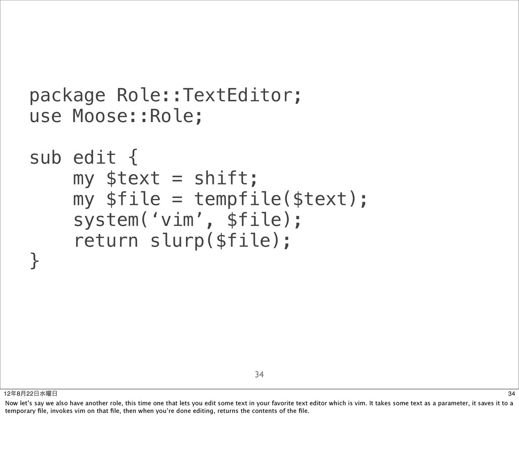 package Role::TextEditor; use Moose::Role; sub ...