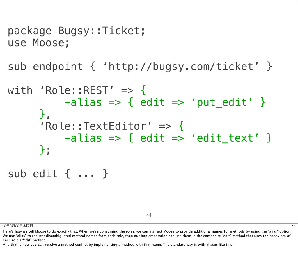 package Bugsy::Ticket; use Moose; sub endpoint ...