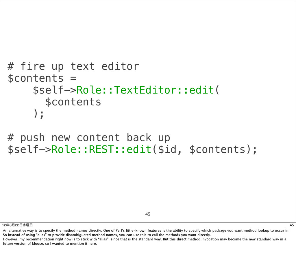 # fire up text editor $contents = $self->Role::...