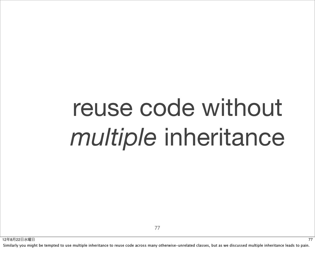 77 reuse code without multiple inheritance 77 1...