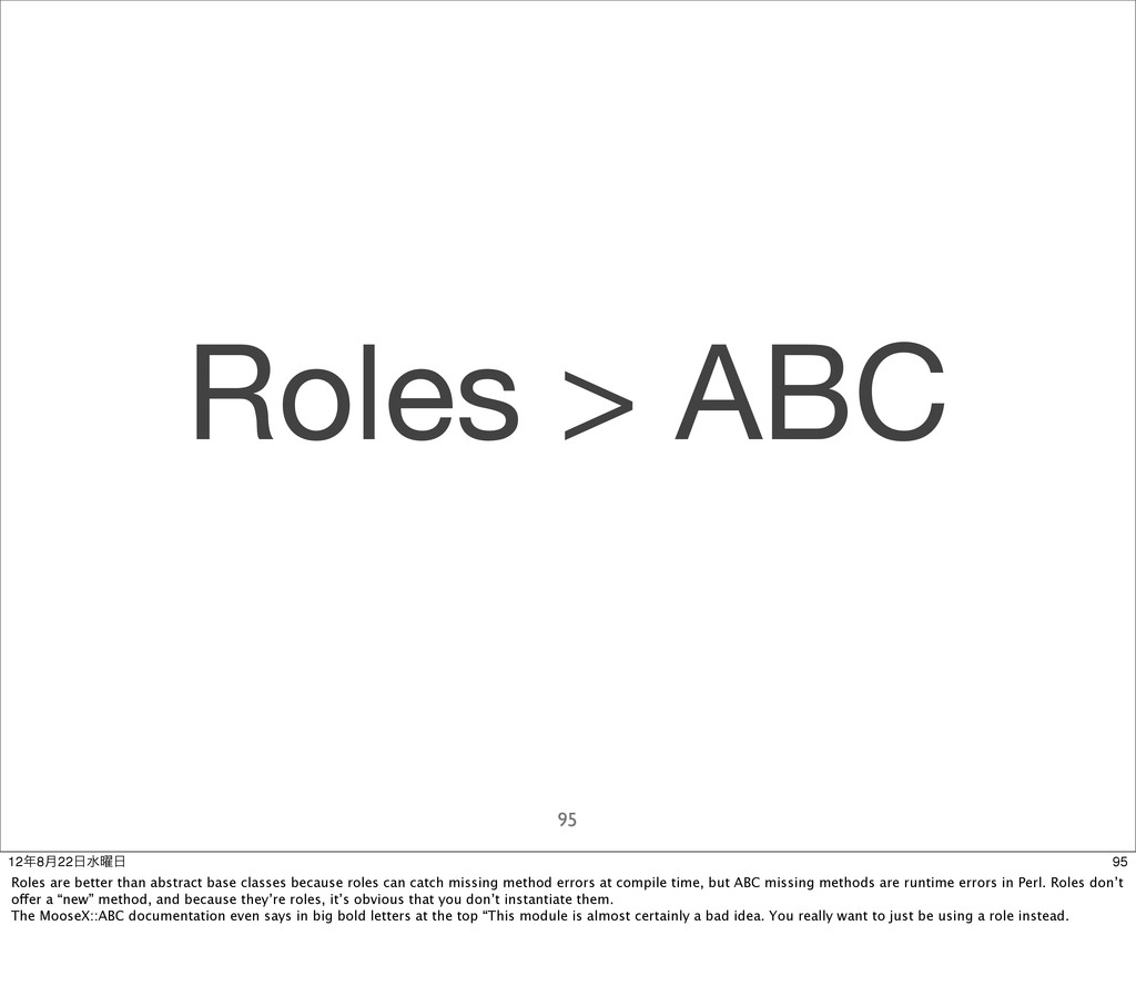 Roles > ABC 95 95 128݄22ਫ༵ Roles are better ...