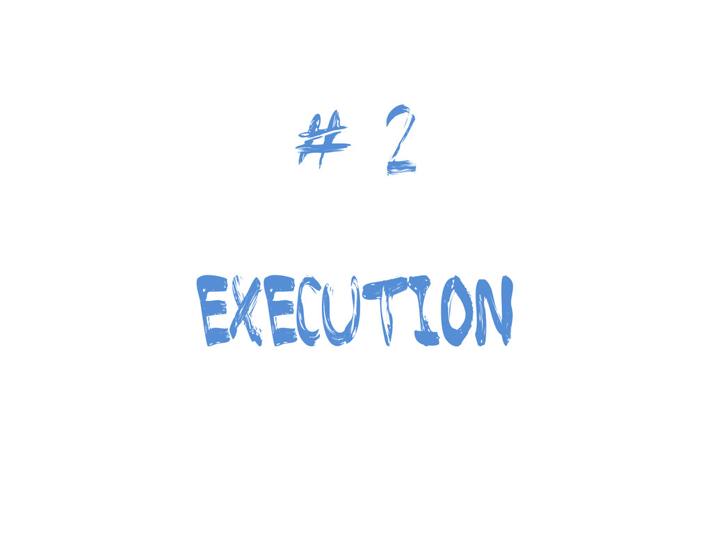 # 2 execution