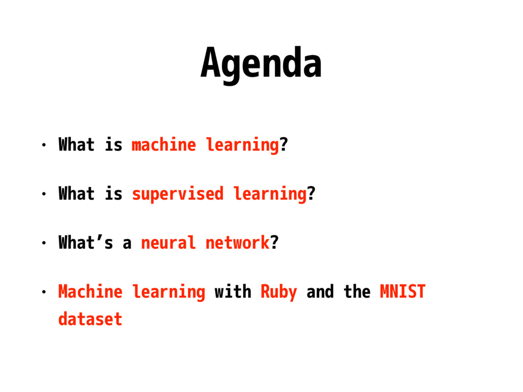 Agenda • What is machine learning? • What is su...