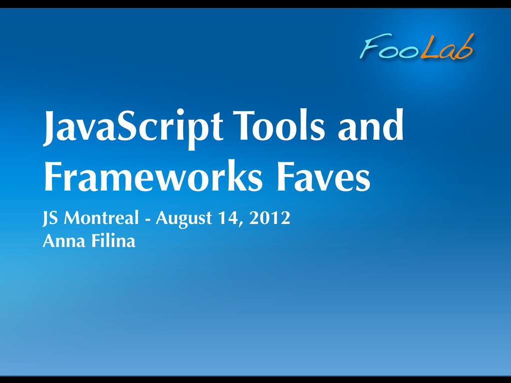FooLab JavaScript Tools and Frameworks Faves JS...