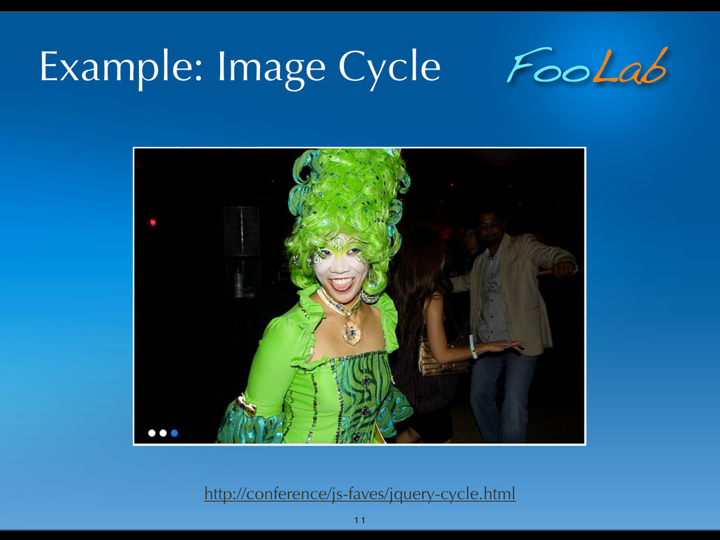 FooLab Example: Image Cycle 11 http://conferenc...