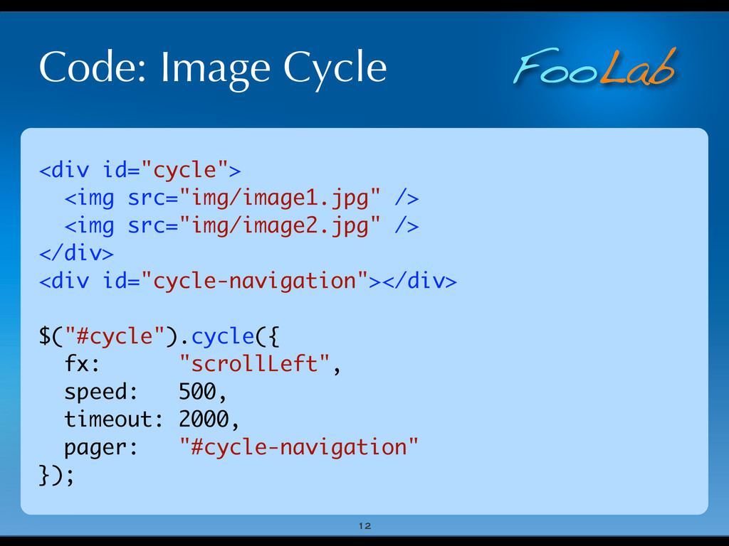 "FooLab Code: Image Cycle 12 <div id=""cycle""> <i..."